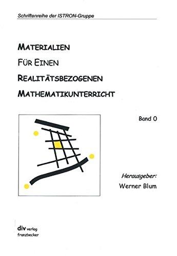 anwendungen und modellbildung im mathematikunterricht. beiträge aus: blum, werner (hrsg)