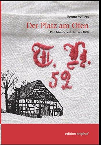 9783881205016: Der Platz am Ofen: Kleinbäuerlichers Leben um 1850