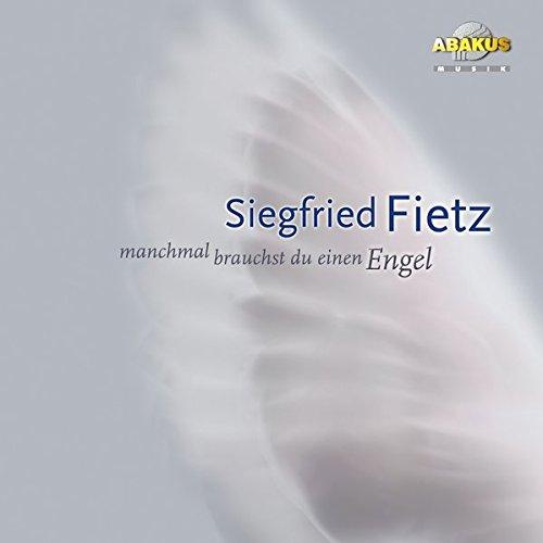 Manchmal brauchst du einen Engel: Elli Michler; Hermann Schulze-Berndt; Johannes Hansen; Siegfried ...