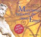 9783881243537: Manchmal brauchst du einen Engel: Bildband mit Musik-CD