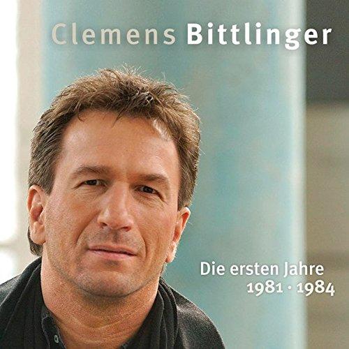 9783881244473: Clemens Bittlinger - Die ersten Jahre: Musik Album auf CD