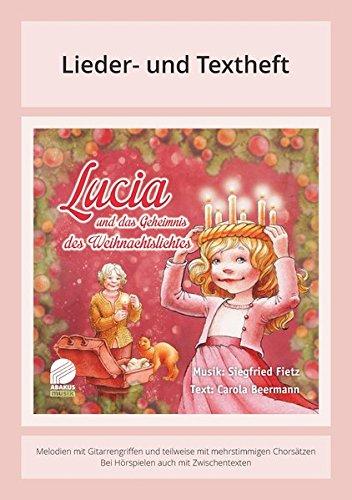 9783881245302: Lucia und das Geheimnis des Weihnachtslichtes