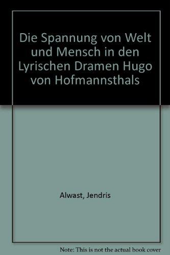 9783881290203: Die Spannung von Welt und Mensch in den lyrischen Dramen Hugo von Hofmannsthals (German Edition)