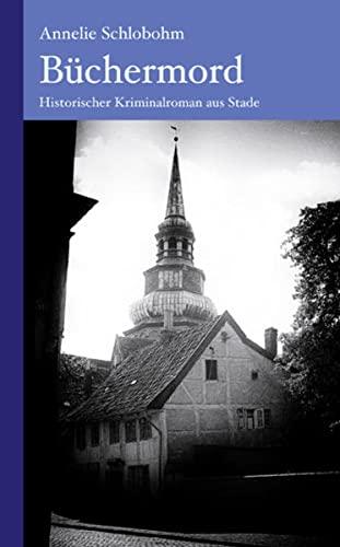 9783881323697: B�chermord: Historischer Kriminalroman aus Stade