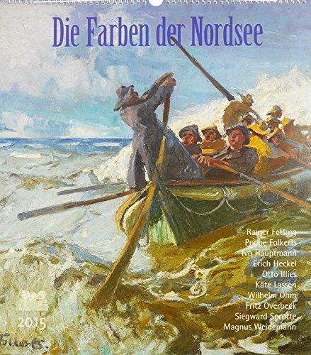 9783881328630: Die Farben der Nordsee 2015: Der Maler Poppe Folkerts und andere