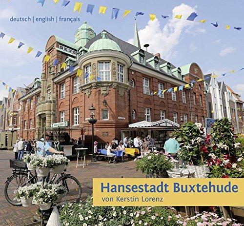 9783881329798: Hansestadt Buxtehude: Ein Stadtführer auf Deutsch, Englisch und Französisch
