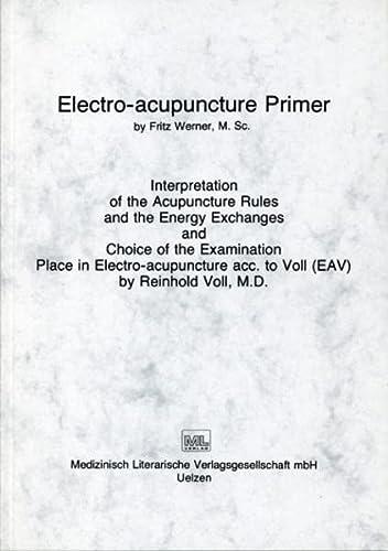 Electro-acupuncture Primer: Werner, Fritz