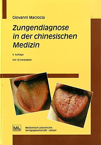Zungendiagnose in der chinesischen Medizin: Giovanni Maciocia, Wolfgang