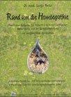 9783881362252: Rund um die Homöopathie: Praktischer Ratgeber für Patienten in homöopathischer Behandlung und bei Selbstbehandlung