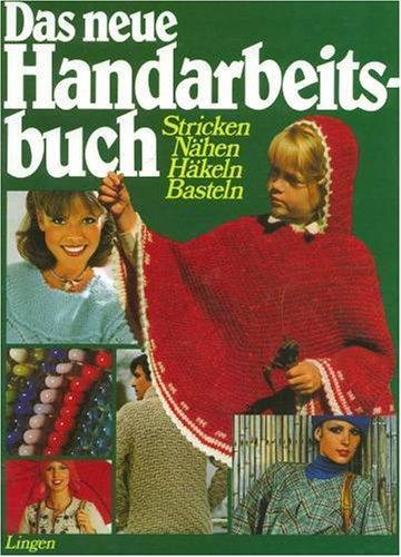 Neues Handarbeitsbuch In Farbe Stricken Sticken Häkeln Makramee