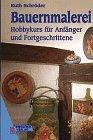 Bauernmalerei (German Edition): Ruth Schroder