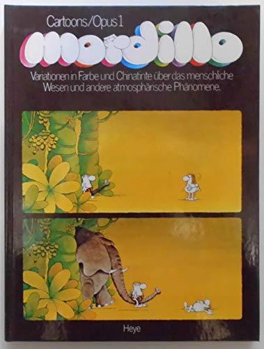 9783881410007: Mordillo: Cartoons : Variationen in Farbe u. Chinatinte uber d. menschl. Wesen u. andere atmosphar. Phanomene