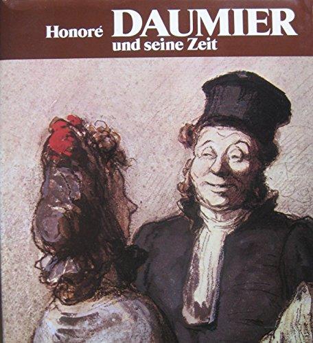 9783881550604: Honoré Daumier und seine Zeit.