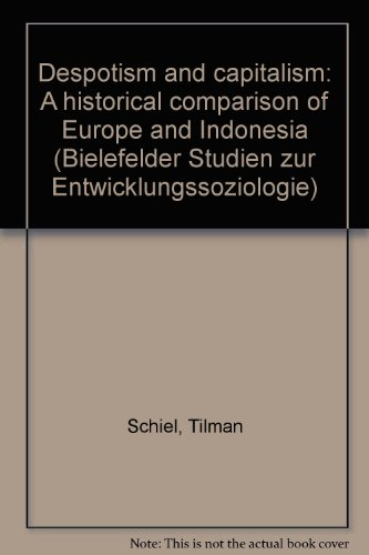 9783881563239: Despotism and capitalism: A historical comparison of Europe and Indonesia (Bielefelder Studien zur Entwicklungssoziologie)