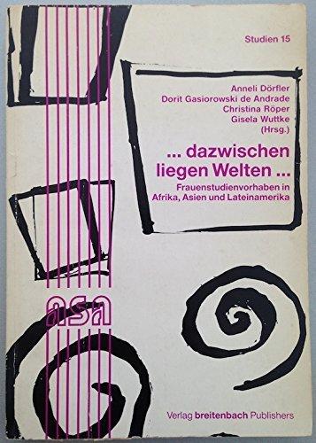 dazwischen liegen Welten .: Dörfler, Anneli [Hrsg.]