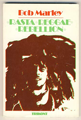 9783881670067: Bob Marley - Rasta, Reggae, Rebellion (Livre en allemand)