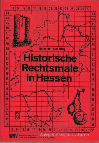 9783881730464: Historische Rechtsmale in Hessen. Ein topographisches Handbuch zur Rechtsgeschichte