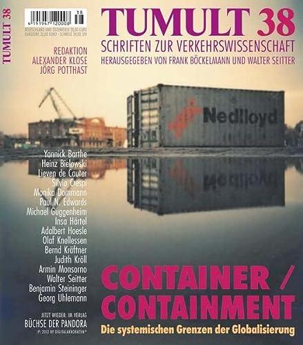 9783881785389: Container / Containment: Die systemischen Grenzen der Globalisierung