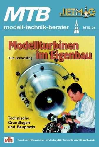 9783881801317: Modellturbinen im Eigenbau