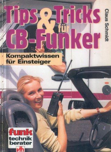 9783881803601: Tips und Tricks für CB-Funker. Kompaktwissen für Einsteiger ...