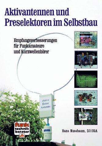 9783881803908: Aktivantennen und Preselektoren im Selbstbau