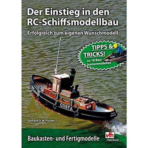 9783881804257: Der Einstieg in den RC-Schiffsmodellbau