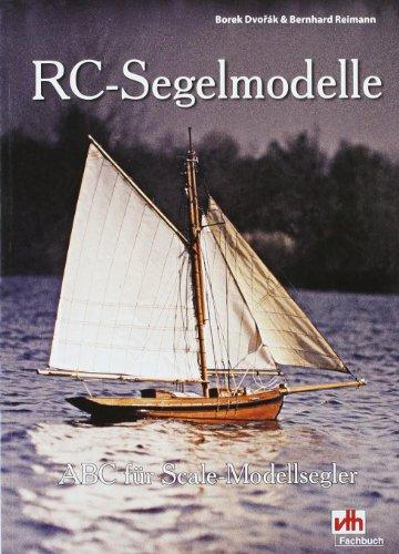 9783881807579: RC-Segelmodelle: ABC f�r Scale-Modellsegler