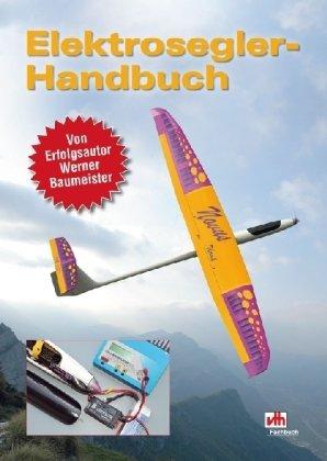 9783881807876: Elektrosegler-Handbuch