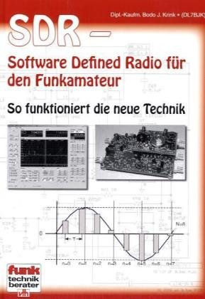 9783881808484: SDR - Software Defined Radio für den Funkamateur: So funktioniert die neue Technik