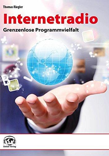 9783881808903: Internetradio: Grenzenlose Programmvielfalt