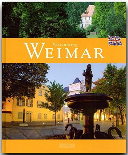 Fascinating Weimar: Lothar R. Braun;