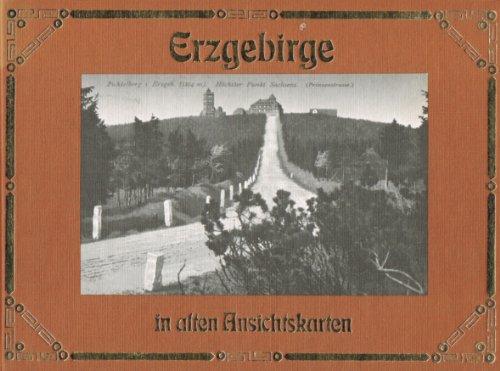 9783881891110: Erzgebirge in alten Ansichtskarten (Deutschland in alten Ansichtskarten) (German Edition)