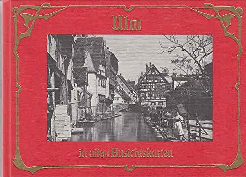 9783881891134: Ulm in alten Ansichtskarten