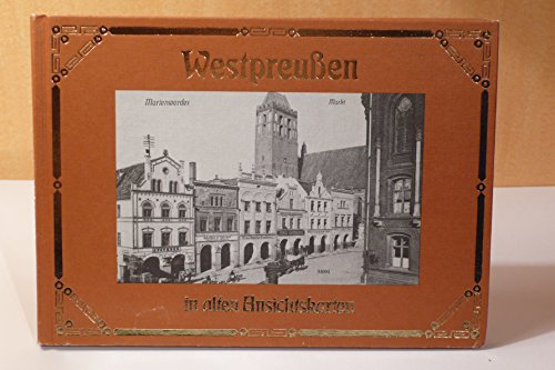 9783881891141: Westpreussen in alten Ansichtskarten (Deutschland in alten Ansichtskarten) (German Edition)