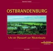 9783881892131: Ostbrandenburg in Farbe: Von der Neumark zur Niederlausitz