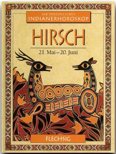 Meadows, Kenneth : Hirsch Indianerhoroskop [Gebundene Ausgabe]: Kenneth Meadows (Autor),