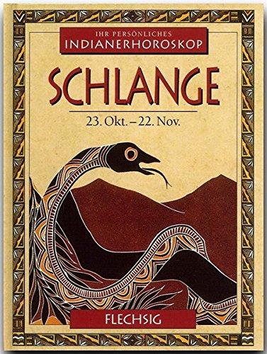 9783881895217: Indianerhoroskop: Schlange - 23. Okt. - 22. Nov