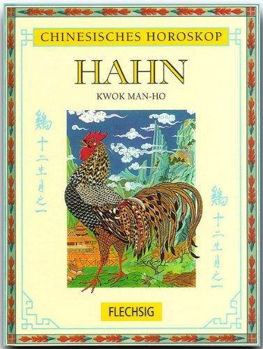 9783881895514: Chinesisches Horoskop: Hahn