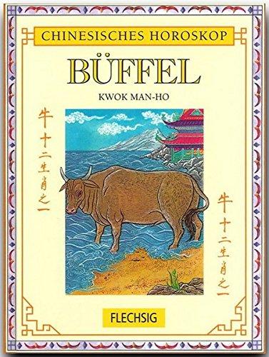 9783881895552: Chinesisches Horoskop: Büffel