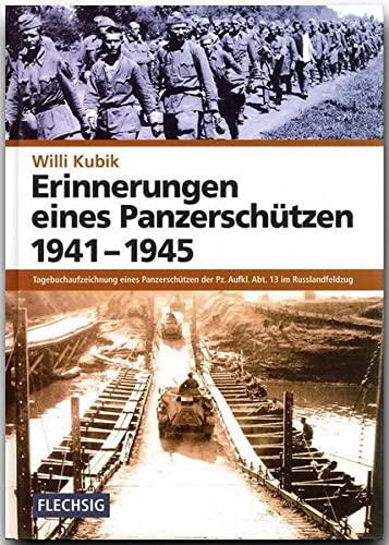 9783881895941: Erinnerungen eines Panzerschützen 1941 - 1945: Tagebuchaufzeichnung eines Panzerschützen der Pz.Aukl. Abt. 13 im Russlandfeldzug