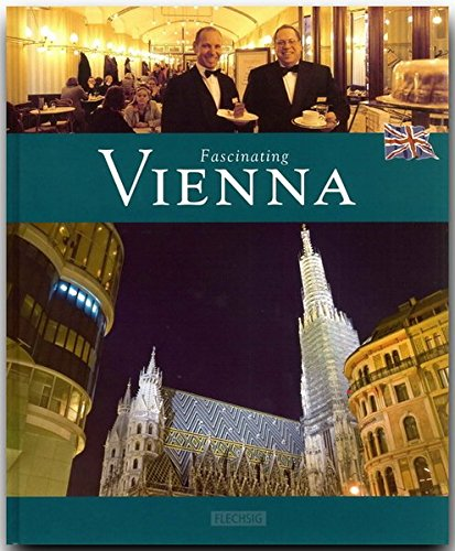 Fascinating Vienna; Faszinierendes Wien, Englische Ausgabe: Photos By Janos