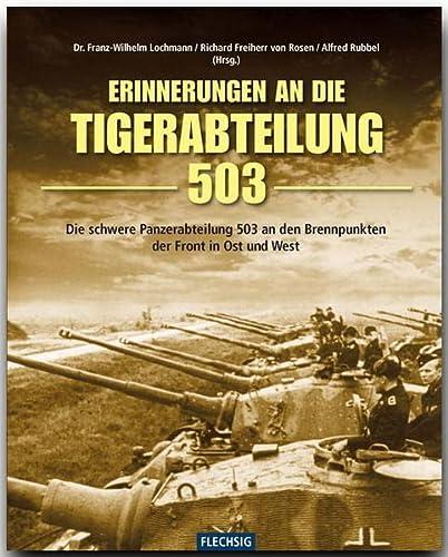 Erinnerung an die Tiger-Abteilung 503: Franz W. Lochmann