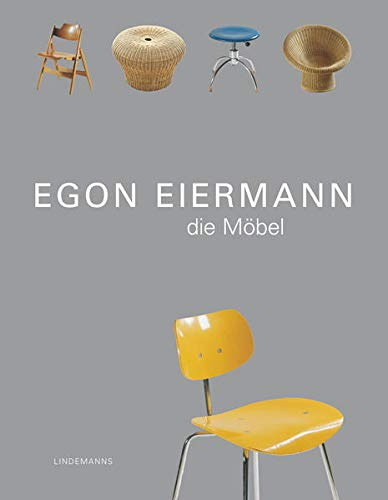 9783881902366: Egon Eiermann : die Mobel / [Kataloggestaltung, Barbara Kielmeyer] (German Edition)