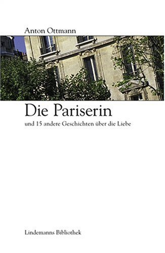 Die Pariserin: Ottmann, Anton: