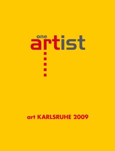 9783881905367: one artist: art Karlsruhe 2009