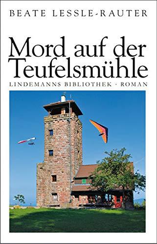 Mord auf der Teufelsmühle (g2t) - Lessle-Rauter, Beate