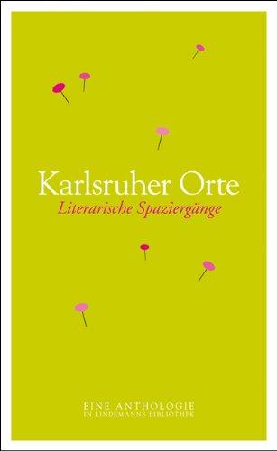 Karlsruher Orte. Literarische Spaziergänge - Eine Anthologie - Hedi, Schulitz