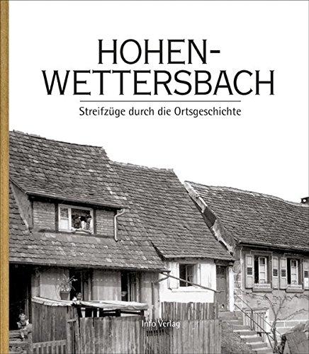Hohenwettersbach: Streifzüge durch die Ortsgeschichte