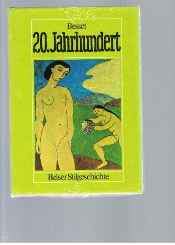 20. Jahrhundert Belser Stilgeschichte - guter Zustand incl. Schutzumschlag