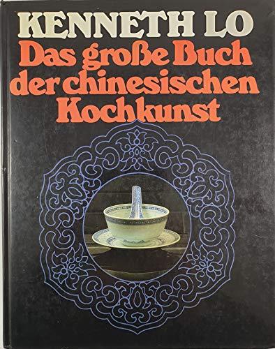 9783881991148: Das grosse Buch der chinesischen Kochkunst.